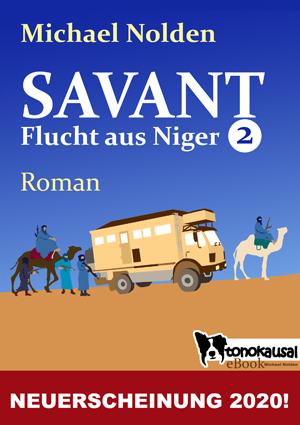 Titelbild - SAVANT - Flucht aus Niger 2