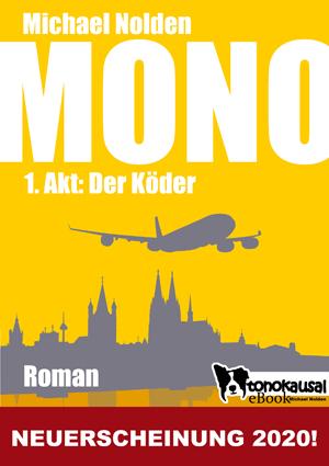 Titelbild - MONO - 1. Akt: Der Köder