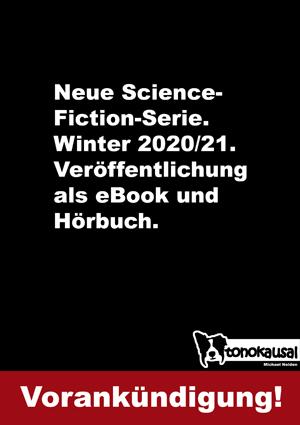 Vorankündigung: Science-Fiction-Serie als eBook und HörbuchScien
